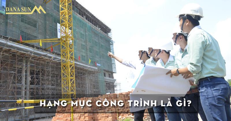 hang-muc-cong-trinh-la-gi