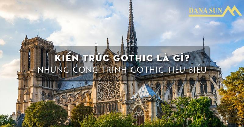 kien-truc-gothic-la-gi