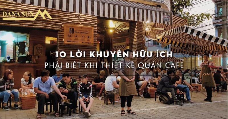10-loi-khuyen-thiet-ke-quan-cafe-dung-bo-lo