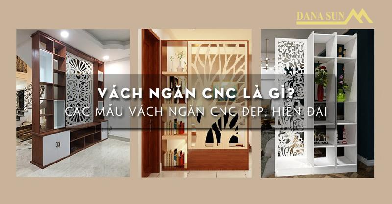cac-mau-vach-ngan-cnc-dep-hien-dai-nhat