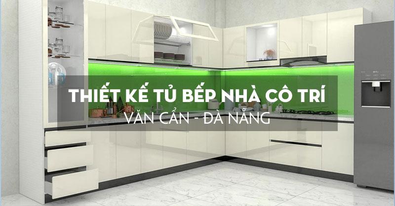 thiet-ke-tu-bep-tai-da-nang-duong-van-can-cho-nha-co-tri