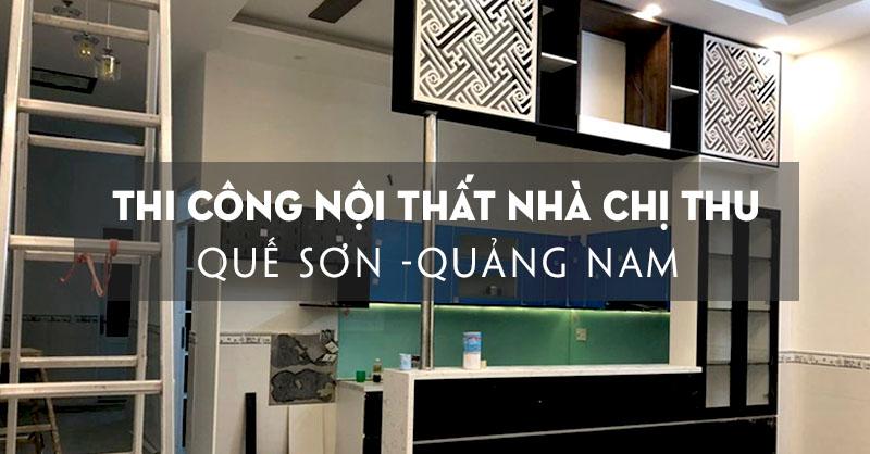 thi-cong-noi-that-nha-chi-thu-thi-tran-dong-phu