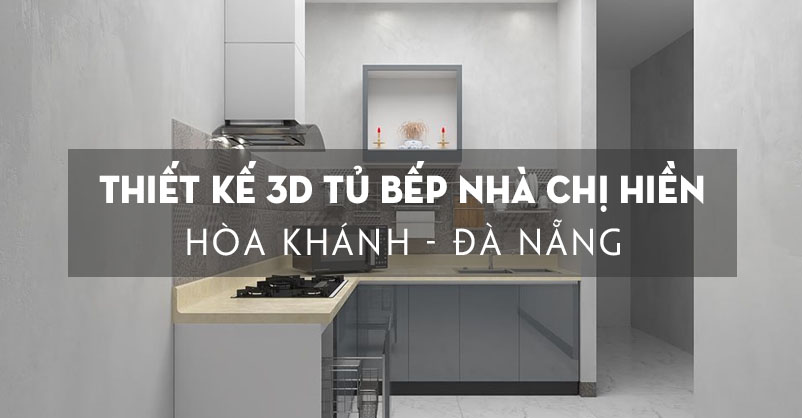 thiet-ke-bep-3d-nha-chi-hien-hoa-khanh-da-nang