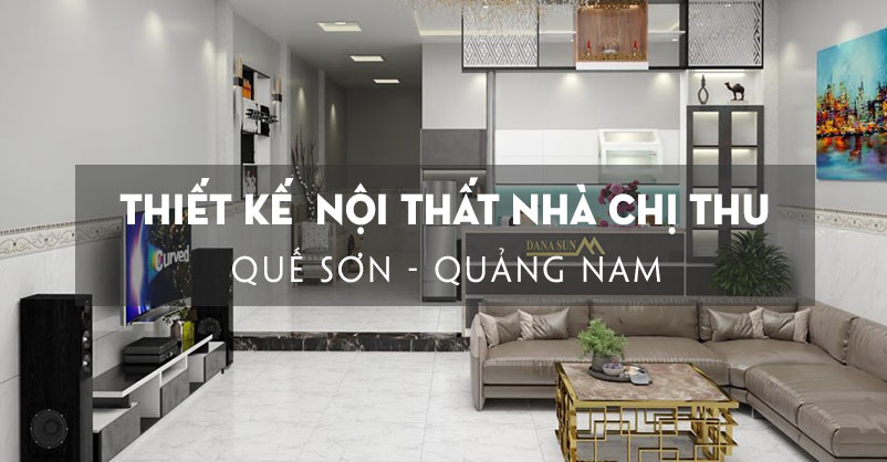 thiet-ke-noi-that-nha-chi-thu-que-son-quang-nam