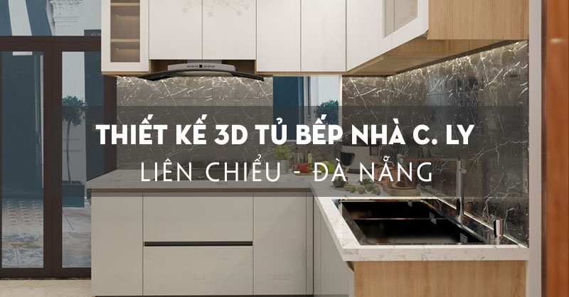 chot-thiet-ke-3d-tu-bep-nha-chi-ly-ton-duc-thang