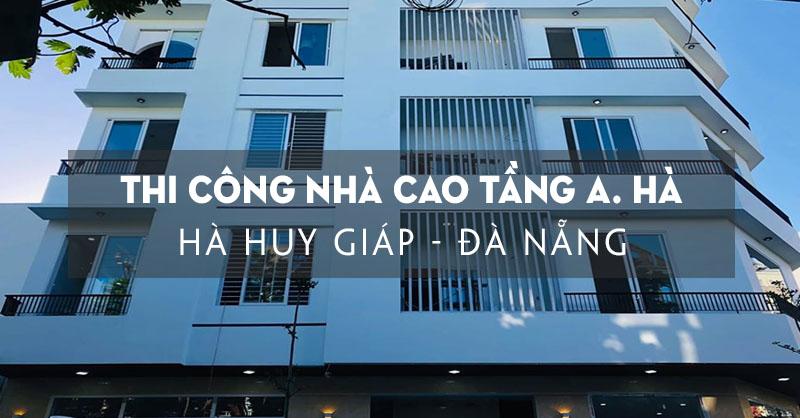 thi-cong-nha-cao-tang-tai-so-1-ha-huy-giap