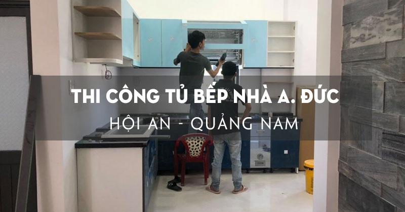 hoan-thien-thi-cong-tu-bep-nha-anh-duc-hoi-an