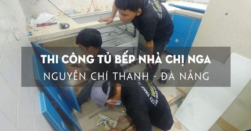 thi-cong-lam-moi-tu-bep-nha-chi-nga