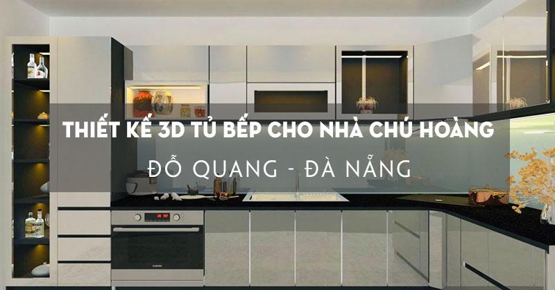 chot-thiet-ke-3d-tu-bep-acrylic-cho-nha-chu-hoang-do-quang