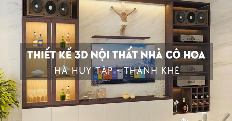 thiet-ke-3d-nha-co-hoa-ha-huy-tap-thanh-khe
