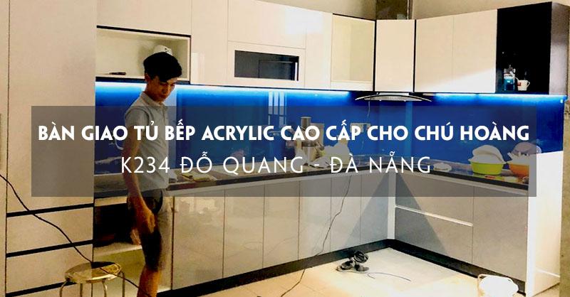 ban-giao-tu-bep-acrylic-cao-cap-cho-chu-hoang-do-quang