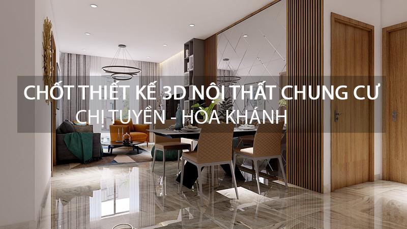 chot-thiet-ke-3d-noi-that-chung-cu-chi-tuyen-hoa-khanh
